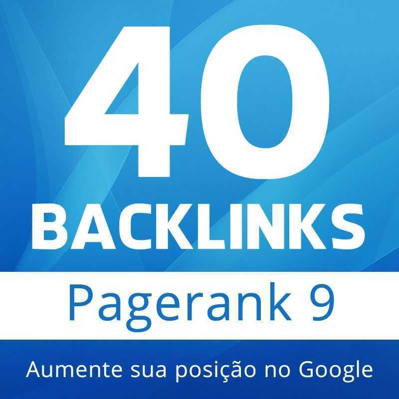 40 Backlinks de PageRank 9 Para Melhorar Seu Site no Google