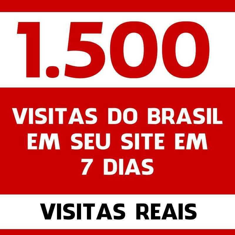 1.500 visitas do Brasil em seu site em 7 dias