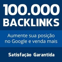 100 mil backlinks seo otimização google
