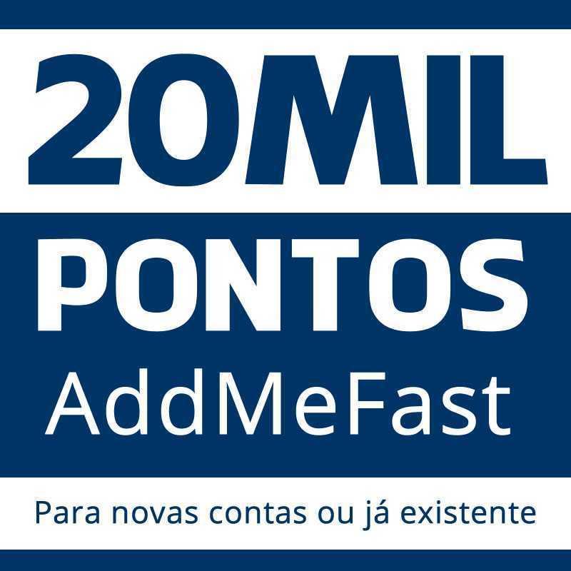 AddMeFast 20 Mil Pontos