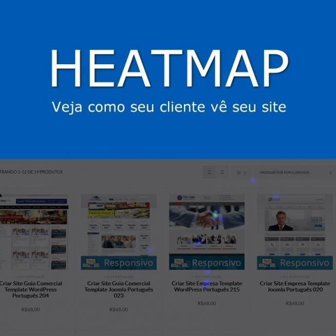 Veja Como O Cliente Vê Seu Site - Heatmap