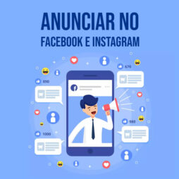 Anunciar no Facebook Ads e Instagram