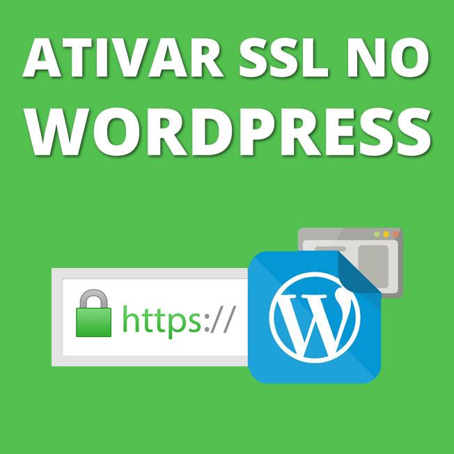 ATIVAR SSL NO WORDPRESS
